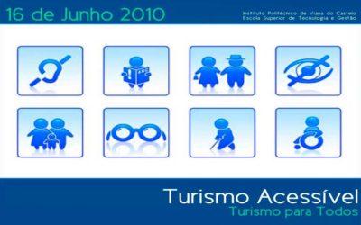 """Seminário """"Turismo Acessível – Turismo para Todos"""" em Viana doCastelo,Portugal"""